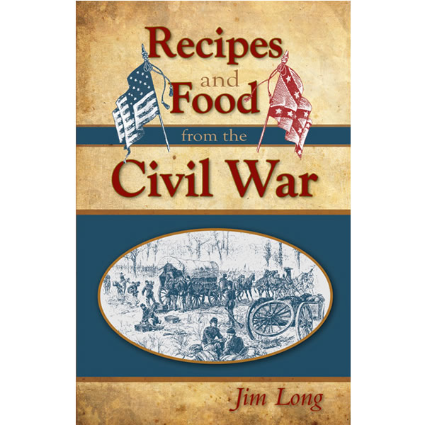 recipes and food of the civil war